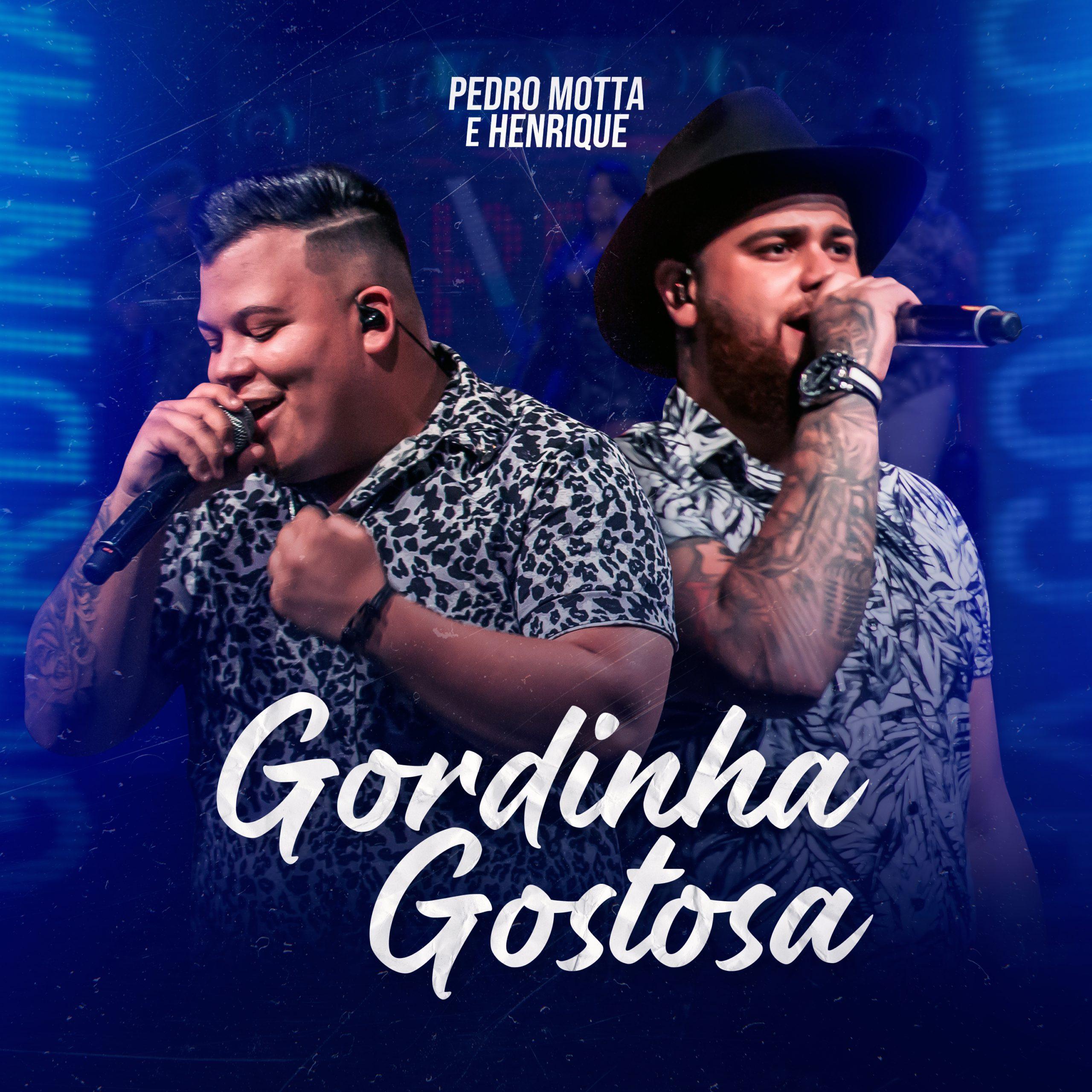 CAPA---GORDINHA-GOSTOSA---PEDRO-MOTTA-E-HENRIQUE