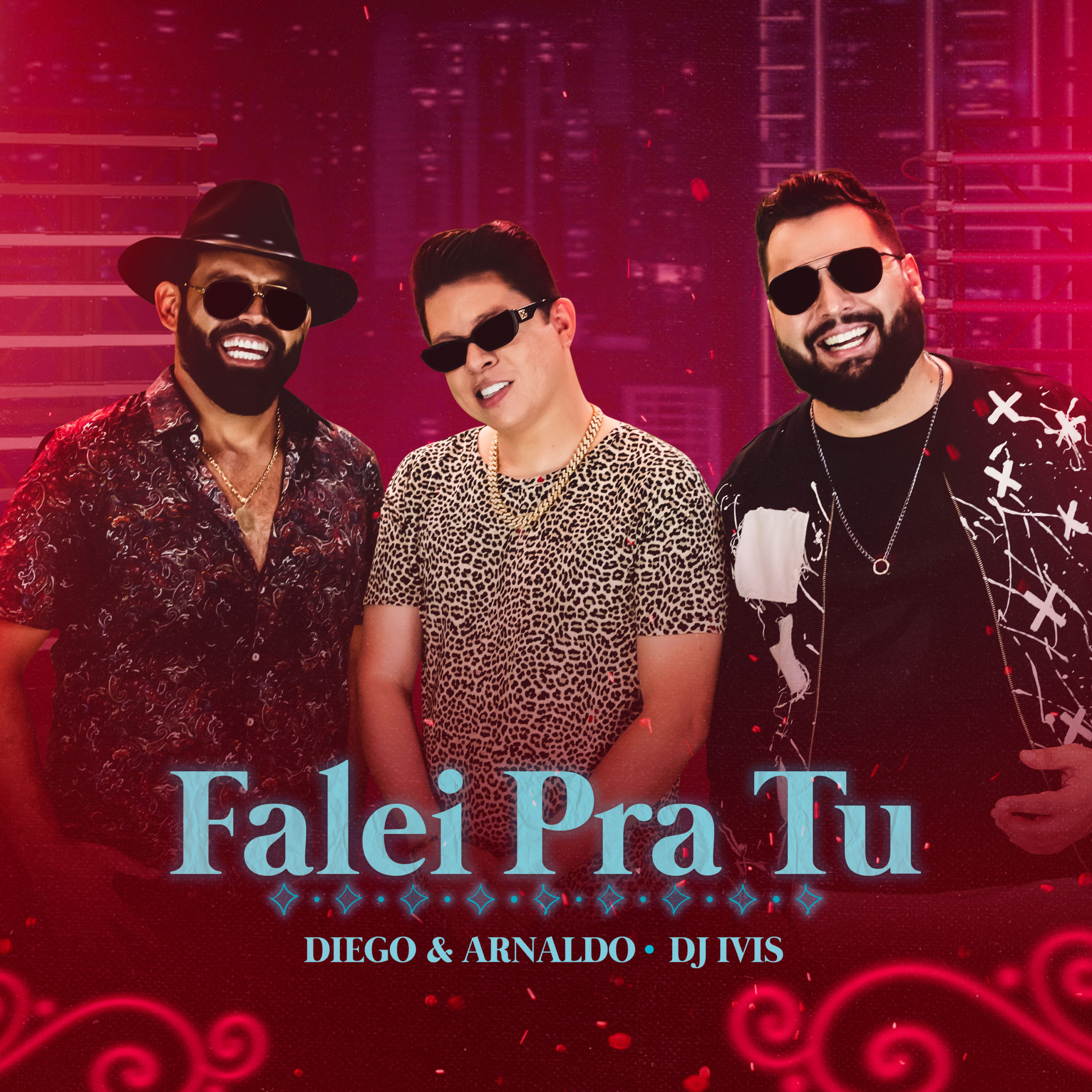 FALEI-PRA-TU---DIEGO-E-ARNALDO-FEAT-DJ-IVIS---TESTE-6